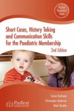 Short Cases, History Taking and Communication Skills for the