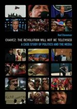 Chavez - The Revolution Will Not be Televised