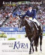 Dressage with Kyra
