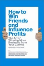 How to Win Friends and Influence Profits