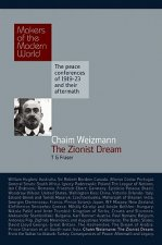 Chaim Weizmann - The Zionist Dream