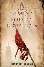 Taming Poison Dragons