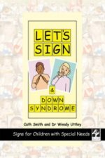 Let's Sign and Down Syndrome