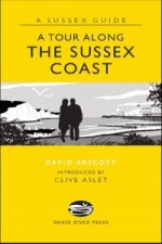Tour Along the Sussex Coast