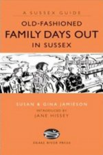 Old Fashioned Family Days Out in Sussex