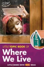 Little Topic Book of Where We Live