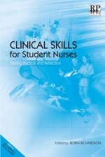 Clinical Skills for Student Nurses