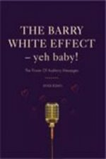 Barry White Effect - Yeh Baby!
