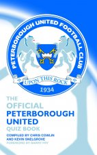 Official Peterborough United Quiz Book