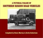 Pictorial Parade of Southern Region Road Vehicles
