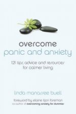 Overcome Panic and Anxiety
