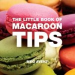 Little Book of Macaroon Tips
