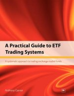 Practical Guide to ETF Trading Systems