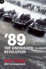 '89: The Unfinished Revolution