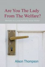 Are You The Lady From The Welfare?