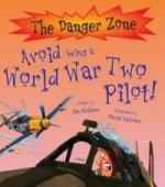 Avoid Being a World War Two Pilot!