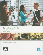 Exploring the Media - Text, Industry, Audience