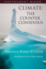 Climate: The Counter-consensus - a Scientist Speaks