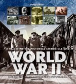 Definitive Pictorial Chronicle of World War II