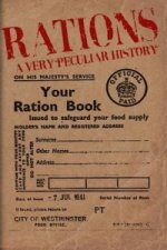 Rations, A Very Peculiar History