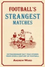 Football's Strangest Matches