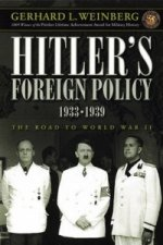 Hitler's Foreign Policy 1933-1939