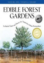 Edible Forest Gardens Vol. 1
