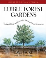 Edible Forest Gardens Vol. 2