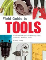 Field Guide To Tools