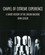 Chapel of Extreme Experience