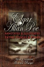 Edgar Allan Poe Annotated and Illustrated Entire Stories and