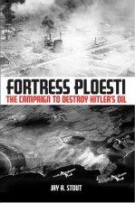 Fortress Ploesti