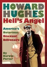 Howard Hughes, Hell's Angel