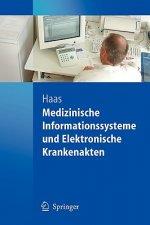 Medizinische Informationssysteme und Elektronische Krankenakten