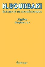 Elements De Mathematique. Algebre