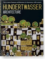 Hundertwasser's Architecture Building for Nature and Humanki