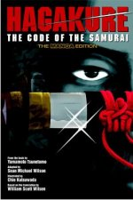 Hagakure: Code Of The Samurai (the Manga Edition)
