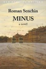 Minus, a Novel
