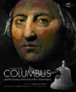 Christopher Columbus and the Mystery of the Bell of the Sant