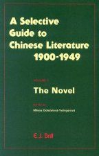 Selective Guide to Chinese Literature 1900-1949