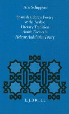 Spanish-Hebrew Poetry and the Arabic Literary Tradition
