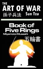 Art of War by Sun Tzu & the Book of Five Rings by Miyamoto Musashi