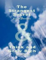 Strangest Secret by Earl Nightingale & Think and Grow Rich b