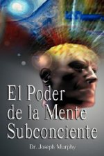 Poder De La Mente Subconsciente ( The Power of the Subconsci