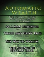 Automatic Wealth, The Secrets of the Millionaire Mind-Includ