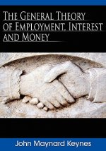 General Theory of Employment, Interest and Money