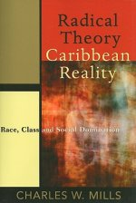 Radical Theory, Caribbean Reality