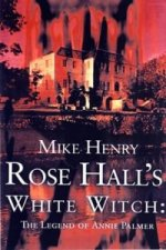 Rose Hall's White Witch
