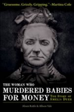 Woman Who Murdered Babies for Money