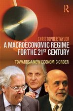 Macroeconomic Regime for the 21st Century
